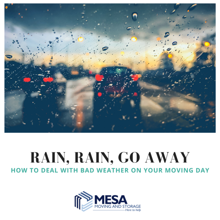 Rain, Rain, Go Away – How to Deal with Bad Weather on Your Moving Day