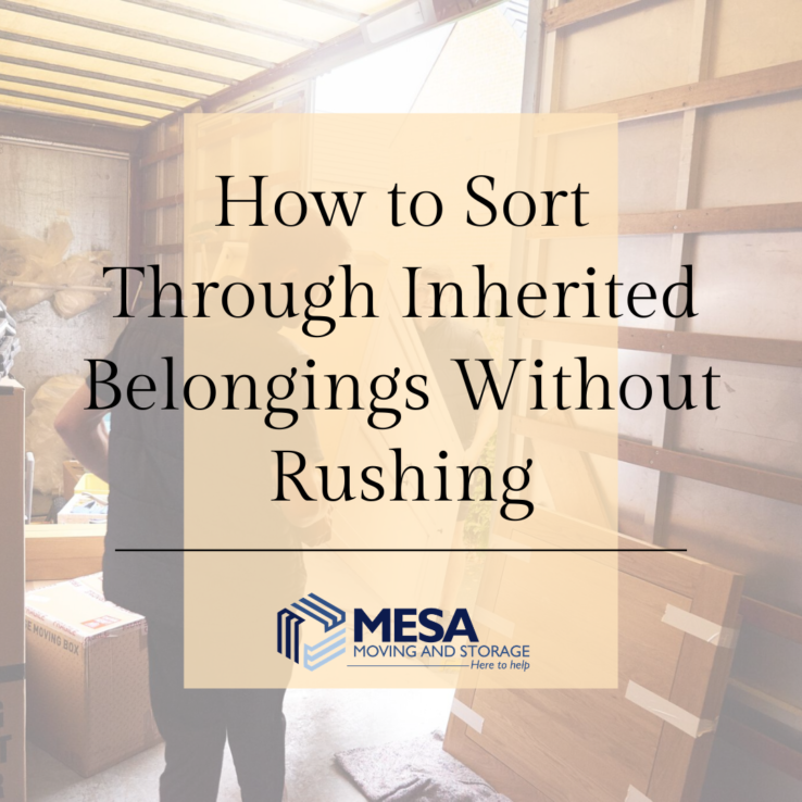 How to Sort Through Inherited Belongings Without Rushing