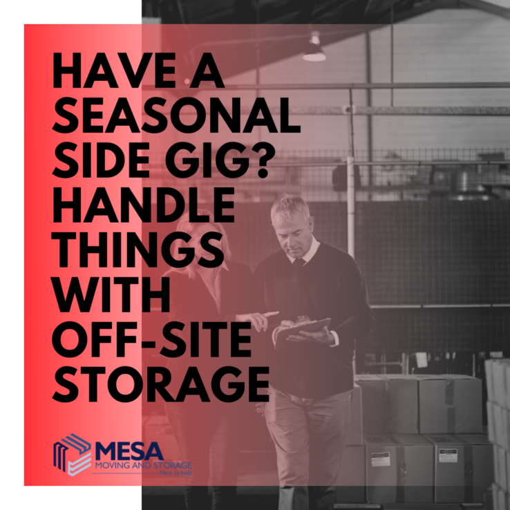 Have a Seasonal Side Gig? Handle Things with Off-Site Storage
