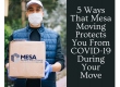 5 Ways that Mesa Moving Protects You From COVID-19 During Your Move - Mesa Moving