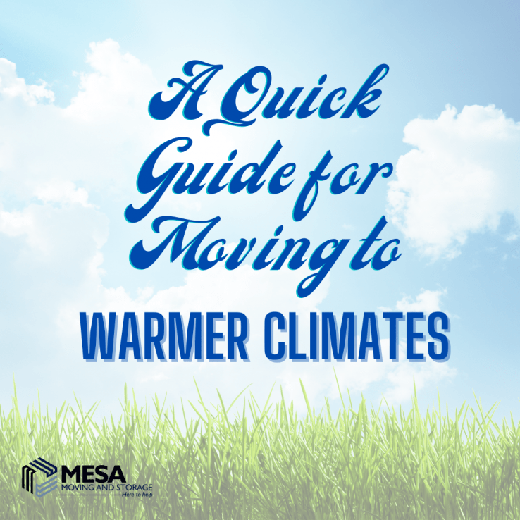 A Quick Guide for Moving to Warmer Climates